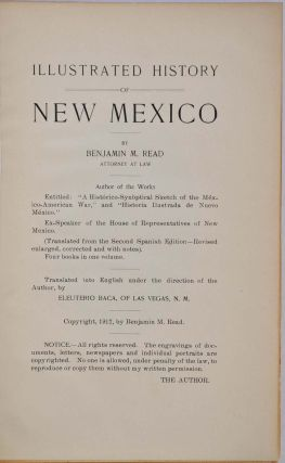 ILLUSTRATED HISTORY OF NEW MEXICO. Limited edition. Inscribed by the author