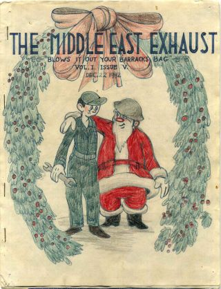 THE MIDDLE EAST EXHAUST. Vol. 1, Nos. 1-7. November 1942-January 1943. 26th Depot Repair Squadron Newspaper.