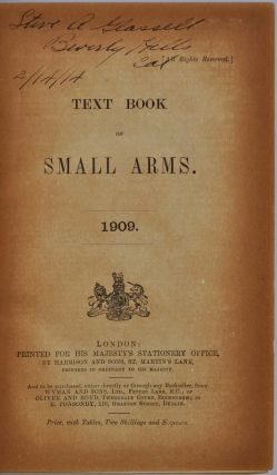 TEXT BOOK OF SMALL ARMS. 1909.