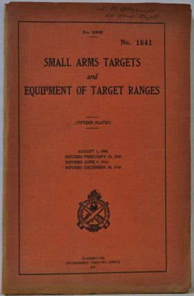 SMALL ARMS TARGETS AND EQUIPMENT OF TARGET RANGES (Fifteen Plates). Form No. 1992. William...