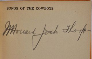 SONGS OF THE COWBOYS. Signed by N. Howard Jack Thorp