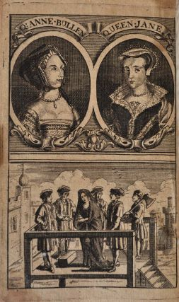 THE UNHAPPY PRINCESSES. In two Parts. Containing, First, The Secret History of Queen Anne Bullen. Mother to Queen Elizabeth, of Renowned Memory. With an impartial Account of the first Loves of Henry VIII. to that Lady; the Reasons of his with-drawing his Affections from her, and the Real Cause of her Woful and Calamitous Fall. Secondly, the History of the Lady Jane Gray, Who was Proclaimed Queen of England; with a full Relation of her Admirable Life, short Reign, and most Deplorable Death. Adorn'd with Pictures. By R. B.