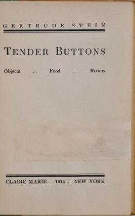 TENDER BUTTONS. Objects. Food. Rooms.