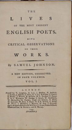 THE LIVES OF THE MOST EMINENT ENGLISH POETS. With Critical Observations on Their Works. A New Edition, Corrected. In Four Volumes.