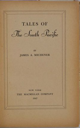 TALES OF THE SOUTH PACIFIC. Signed by James A. Michener.