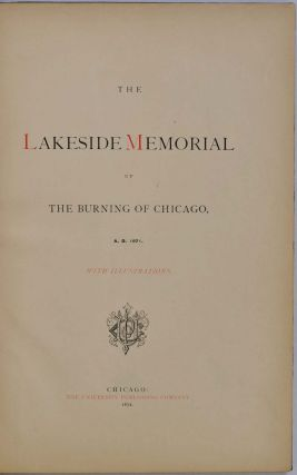 THE LAKESIDE MEMORIAL OF THE BURNING OF CHICAGO A.D. 1871.