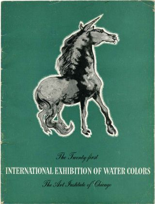 21st Twenty-first International Exhibition of Water Colors. May 14 to August 23, 1942. Art...