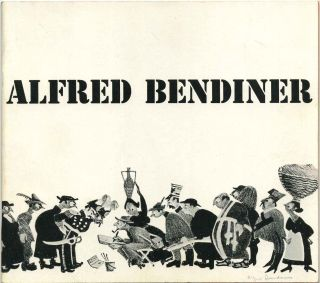 ALFRED BENDINER: LITHOGRAPHS. Complete Catalogue. January 21 - March 4, 1965. Includes an...