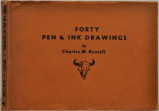 FORTY PEN & INK DRAWINGS. Charles M. Russell