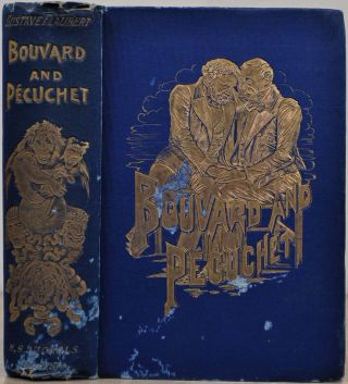 BOUVARD AND PECUCHET. Authorized Edition. Gustave Flaubert