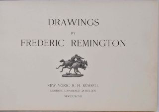 DRAWINGS BY FREDERIC REMINGTON.
