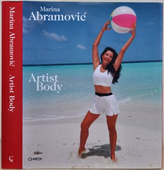 MARINA ABRAMOVIC: Artist Body. Performances 1969-1998. Velimir Abramovic, Jan Avgikos, Chrissie...