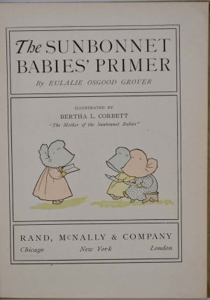 THE SUNBONNET BABIES' PRIMER. Signed and inscribed by Eulalie Osgood Grover.