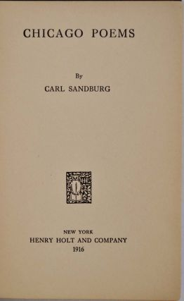 CHICAGO POEMS. Signed by Carl Sandburg.