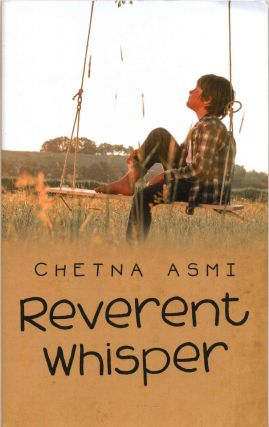 Reverent Whisper. Chetna Asmi