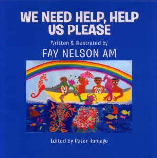 We Need Help, Help Us Please. Fay Nelson