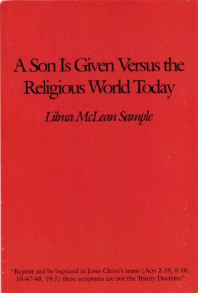 A Son Is Given Versus the Religious World Today. Lilma Mclean Sample