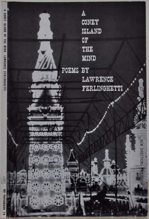 A CONEY ISLAND OF THE MIND. POEMS. Signed by Lawrence Ferlinghetti. Lawrence Ferlinghetti