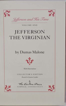 JEFFERSON AND HIS TIME. Six volume set.