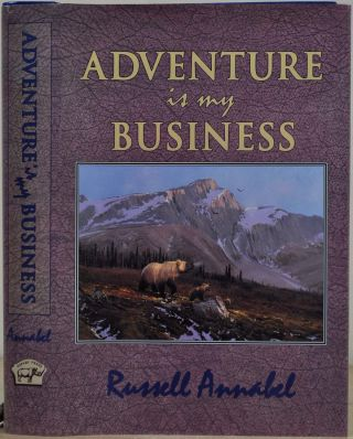 Adventure is My Business. Volume II (1951 - 1955). Russell Annabel