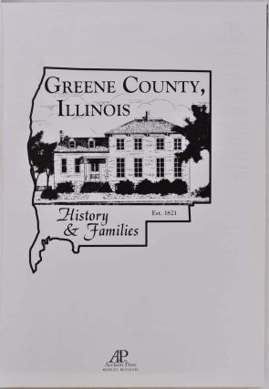GREENE COUNTY, ILLINOIS. History & Families.