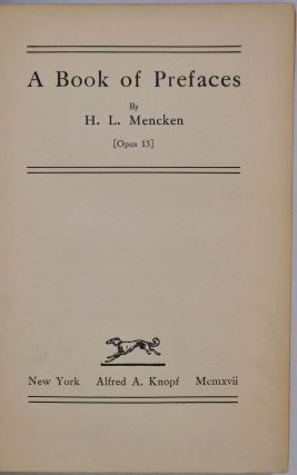 A BOOK OF PREFACES. [Opus 13]. With a typed letter signed by H.L. Mencken.