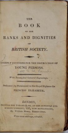 THE BOOK OF THE RANKS AND DIGNITIES OF BRITISH SOCIETY.