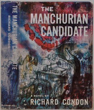 THE MANCHURIAN CANDIDATE. Richard Condon