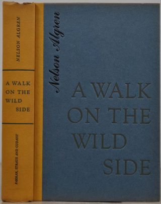 A WALK ON THE WILD SIDE. Signed by Nelson Algren.