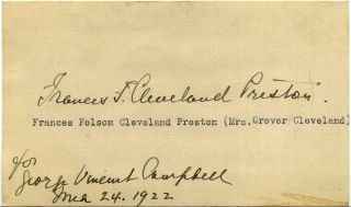 Autograph of Frances Folsom Cleveland Preston (1864-1947) (Mrs. Grover Cleveland). Fraces F....