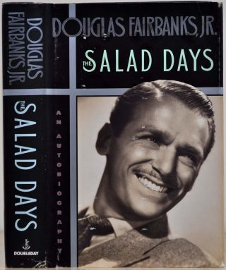 THE SALAD DAYS. Signed and inscribed by Douglas Fairbanks, Jr