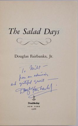 THE SALAD DAYS. Signed and inscribed by Douglas Fairbanks, Jr.