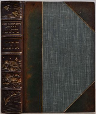 THE COMPLEAT ANGLER. Izaak Walton, Charles Cotton, Richard Le Gallienne