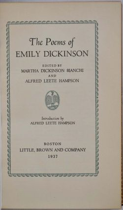 POEMS OF EMILY DICKINSON. Edited Martha Dickinson Bianchi and Alfred Leete Hampson.