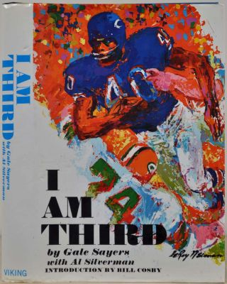 I AM THIRD. Signed and inscribed by Gale Sayers. Gale Sayers