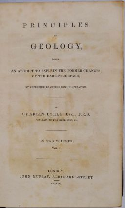 PRINCIPLES OF GEOLOGY, Being an Attempt to Explain the Former Changes of the Earth's Surface, by Reference to Causes Now in Operation. Three volume set.