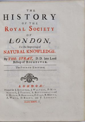 THE HISTORY OF THE ROYAL SOCIETY OF LONDON. Fourth edition.