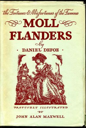 Fortunes and misfortunes of the famous Moll Flanders, The. With illustrations by John Alan...