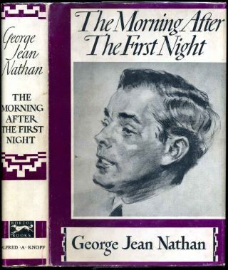 The morning after the first night. George Jean Nathan