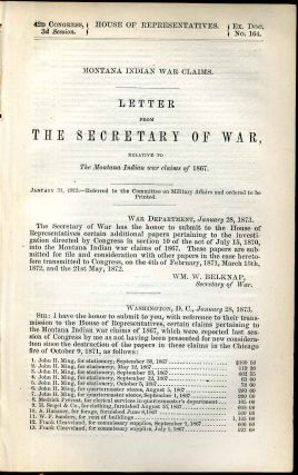 Montana Indian war claims. Letter from the Secretary of War, relative to the Montana Indian war...