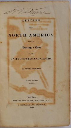 Letters from North America Written During a Tour in the United States and Canada.