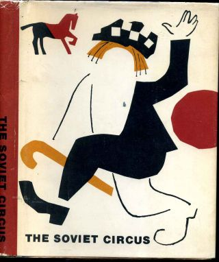 Soviet circus, The. A collection of articles. Aleksandr Ilich Lipovskii