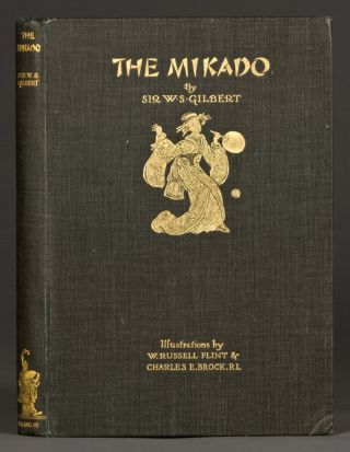 Mikado, The, or the Town of Titipu. With eight illustrations in colour by W. Russell Flint &...