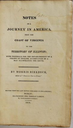 Notes on a Journey in America, from the Coast of Virginia to the Territory of Illinois: with...