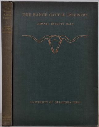 THE RANGE CATTLE INDUSTRY. Edward Everett Dale