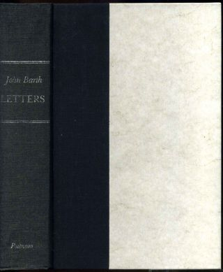 Letters, a novel. Signed by the author. John Simmons b. 1930 Barth