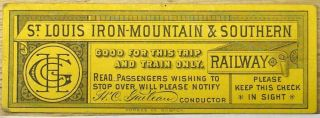 Ticket. Iron Mountain St. Louis, Southern Railway