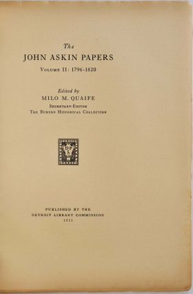 THE JOHN ASKIN PAPERS. Edited by Milo M. Quaife. Two volume set