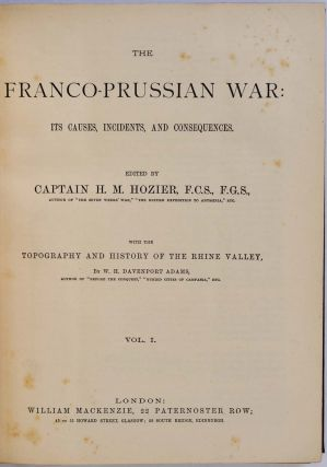 The Franco-Prussian war: its causes, incidents, and consequences. With the topography and history of the Rhine valley, by W. H. Davenport Adams.