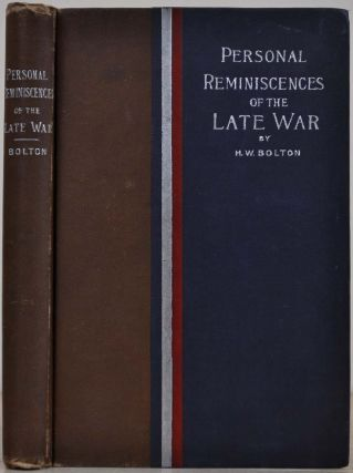 Personal reminiscences of the late war. Introduced by F. A. Hardin, D.D. Edited by H. G....